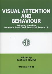 VISUAL ATTENTION AND BEHAVIOUR